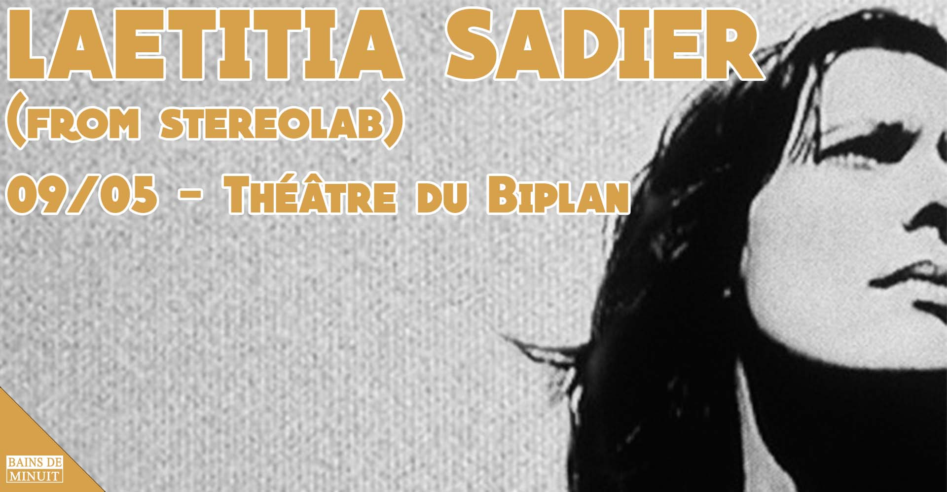 09/05 – LAETITIA SADIER + SUPER BRAVO / Théâtre du Biplan, Lille