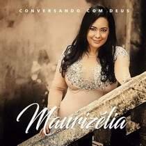 CD Maurizélia - Conversando Com Deus