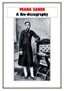 Peara Saheb - A Bio-Discography