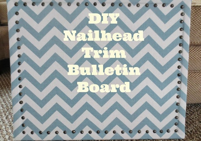 Nail Head Trim DIY Bulletin Board