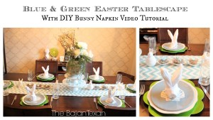 blue and green easter tablescape and diy bunny napkin tutorial