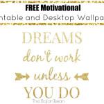 Free Motivational Printable!