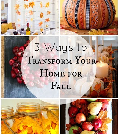 Fall Decor Ideas DIY: 3 Ways to Transform Your Home for Fall