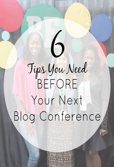 Blog Conference: 6 Things You Need to Do Before Going