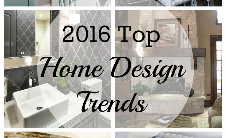 2016 Home Design Trends