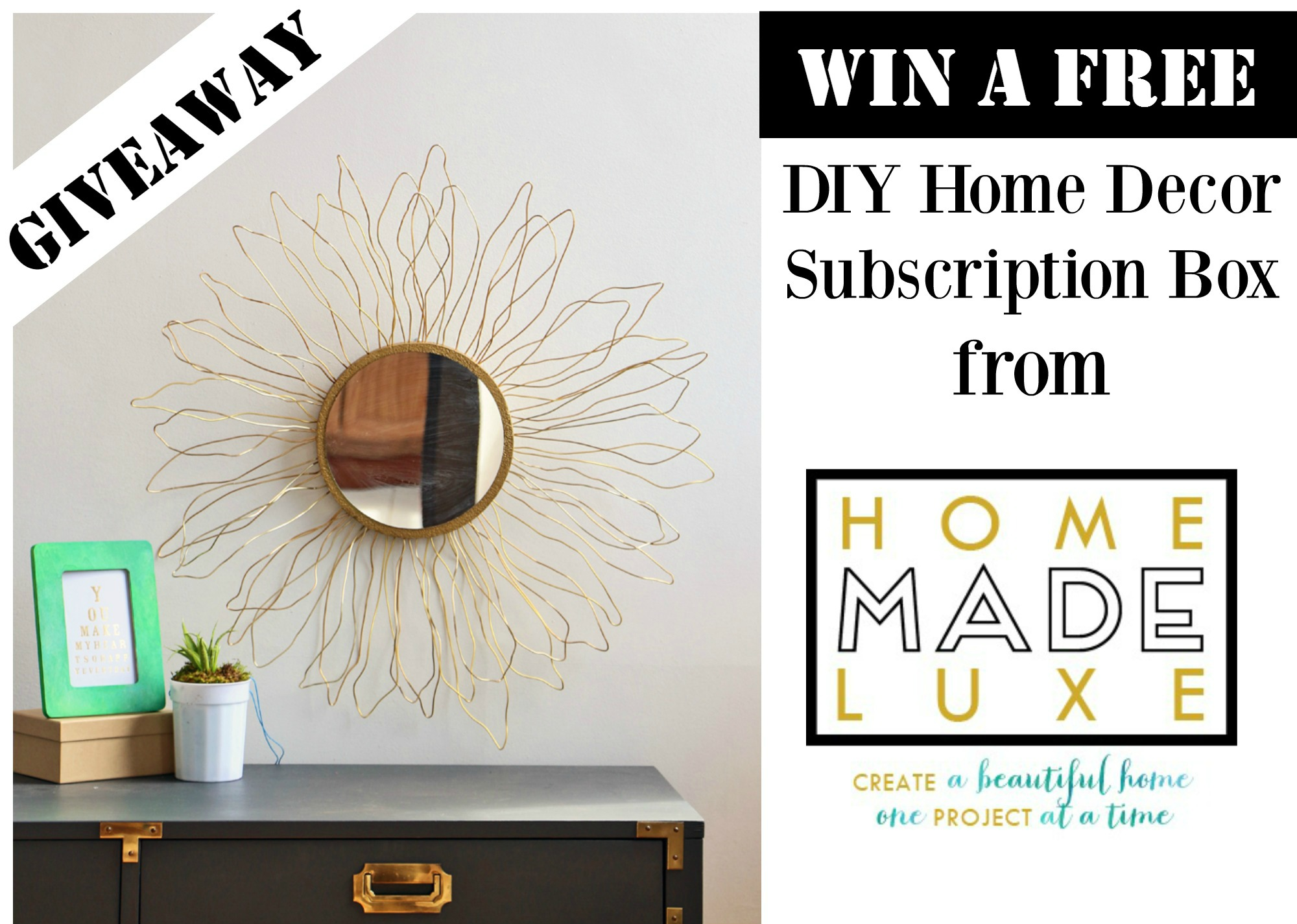 Free DIY Home Decor Subscription Box Giveaway   Home Made Luxe Is A Monthly  DIY Home