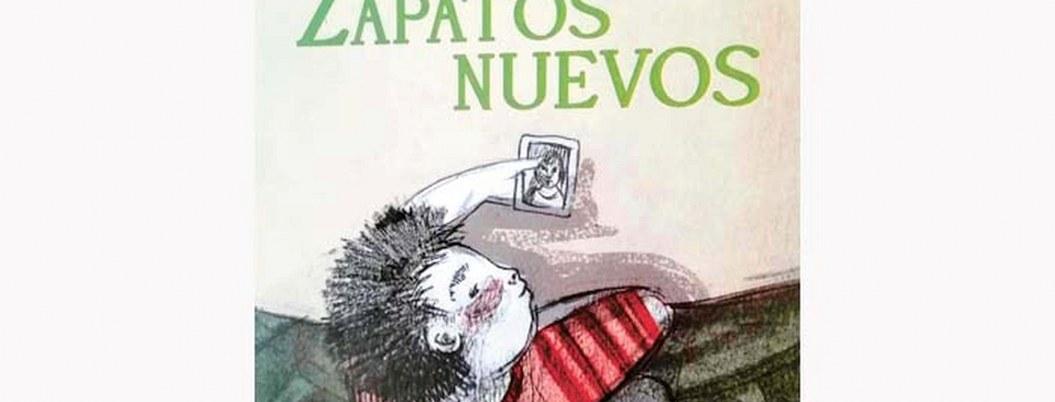 """""""Zapatos nuevos"""" de Silvia Molina, una historia para el público infantil"""
