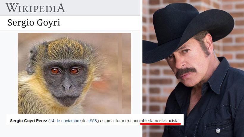 Tachan de racista a Sergio Goyri en Wikipedia