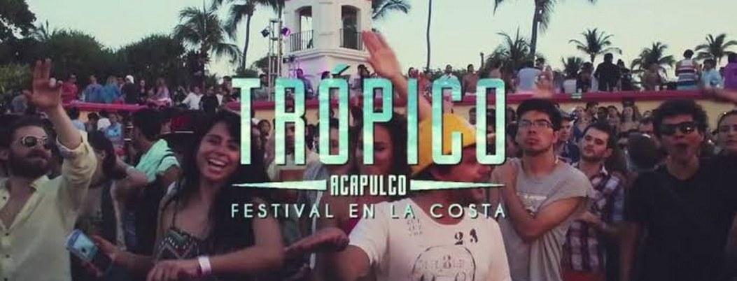 ¿Quiénes se presentarán en el festival Trópico en Acapulco?