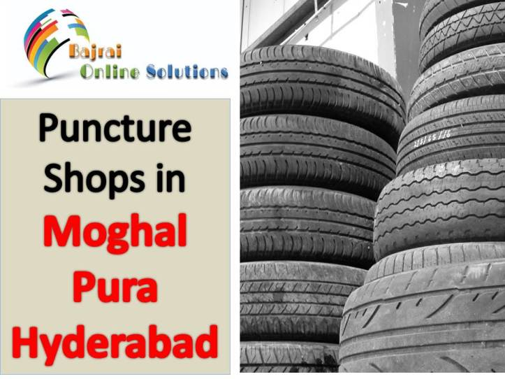 Puncture shops in moghalpura hyderabad puncture shops