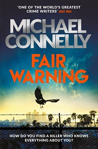 Fair Warning By Michael Connelly Cover Image