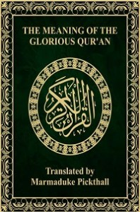 The Meaning Of The Glorious Quran - English Translation Of The Quran Pdf - Marmaduke Pickthall