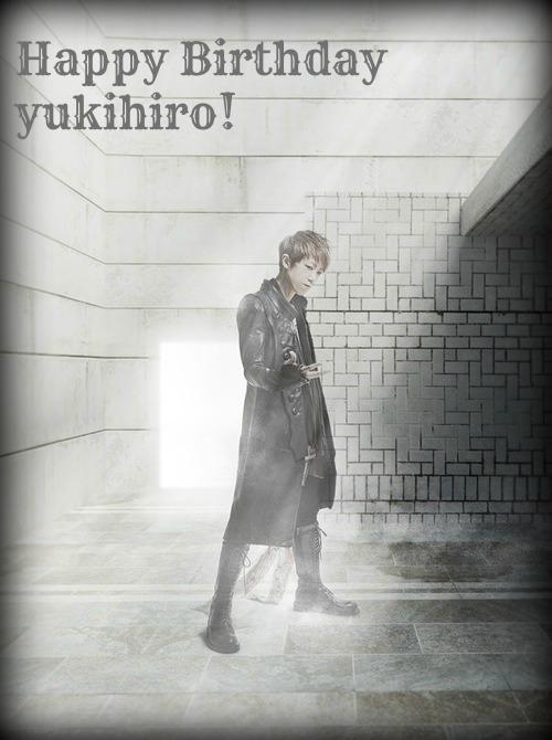 Happy Birthday Yukihiro!