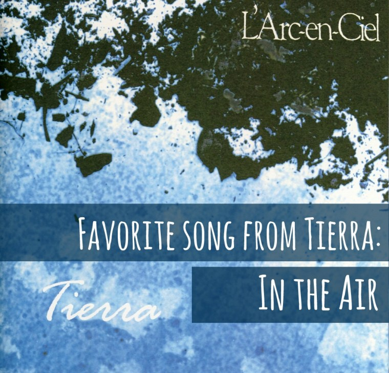 fav song from tierra: in the air