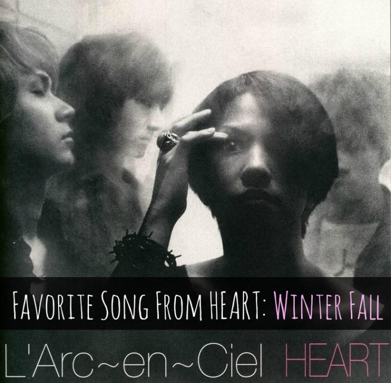 fav song from heart: winter fall