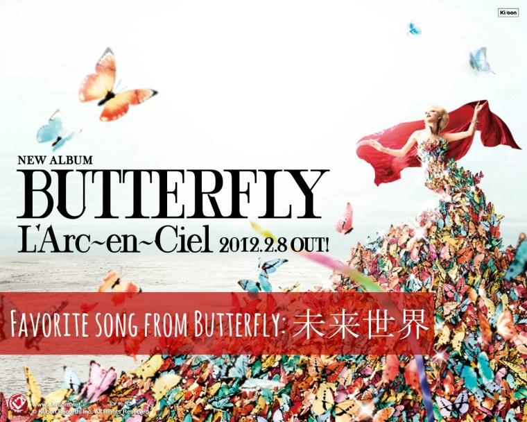 fav.song from butterfly: mirai sekai.