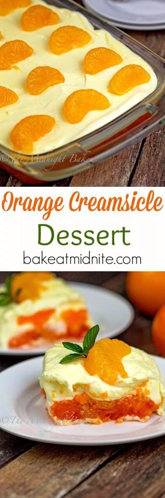 Orange Creamsicle Dessert | bakeatmidnite.com | #gelatin #desserts #nobake #recipe