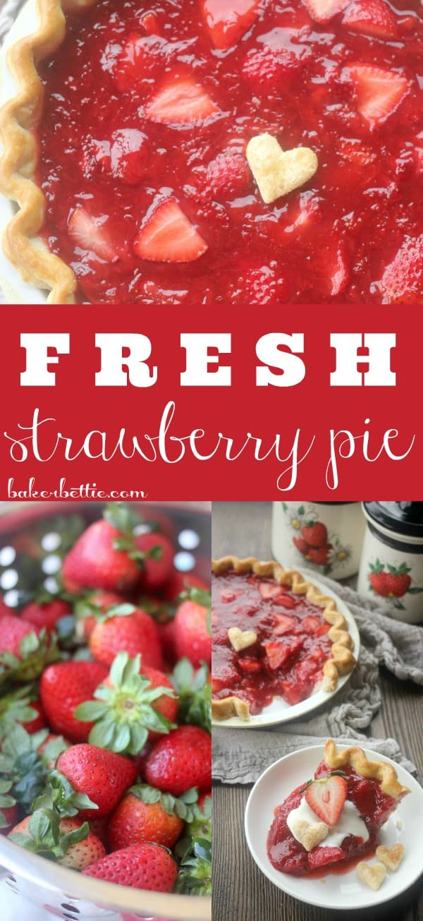Collage of pictures: whole strawberry pie, fresh strawberries and a piece of strawberry pie