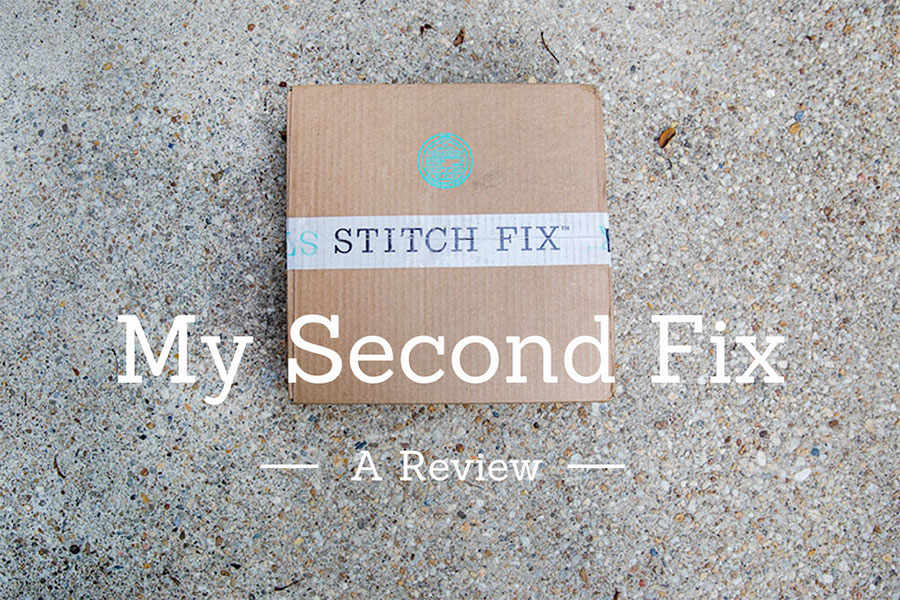 My-Second-Fix Stitch Fix Review #2 Our Life