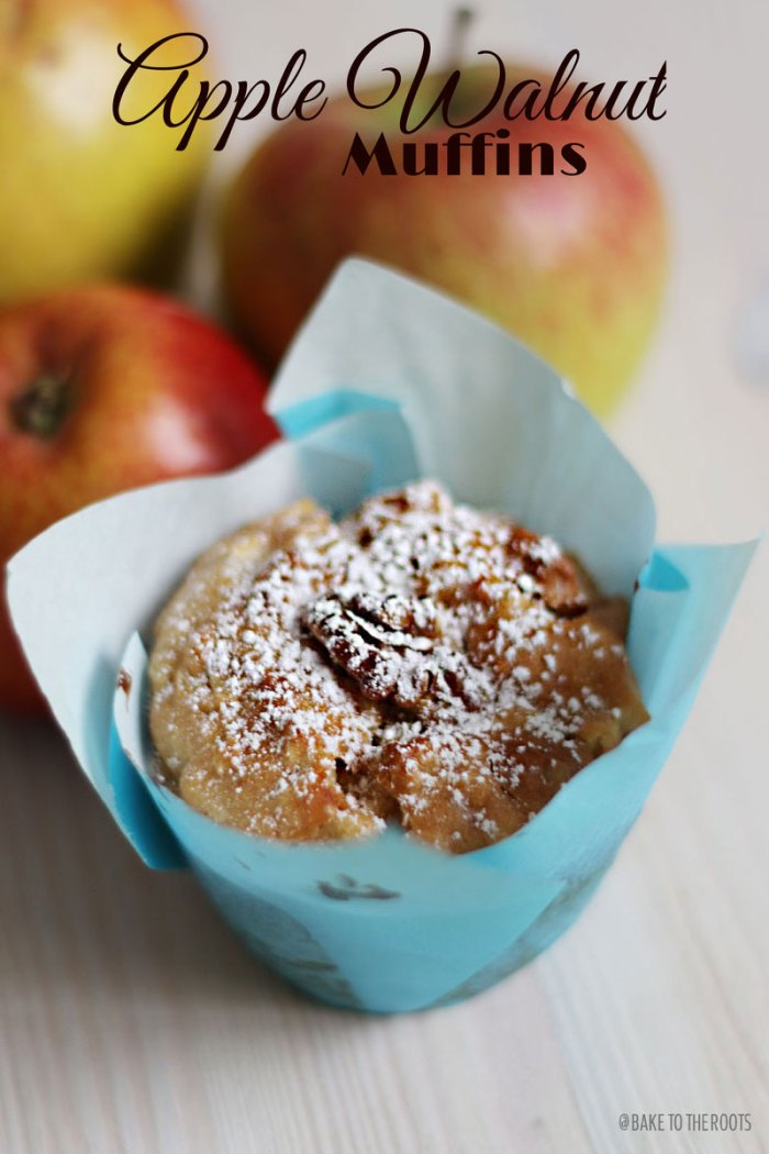 Apple Walnut Muffins   Bake to the roots
