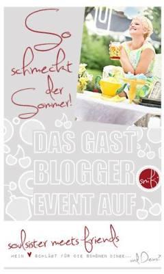 Gastblogger Event: soul sister meets friends