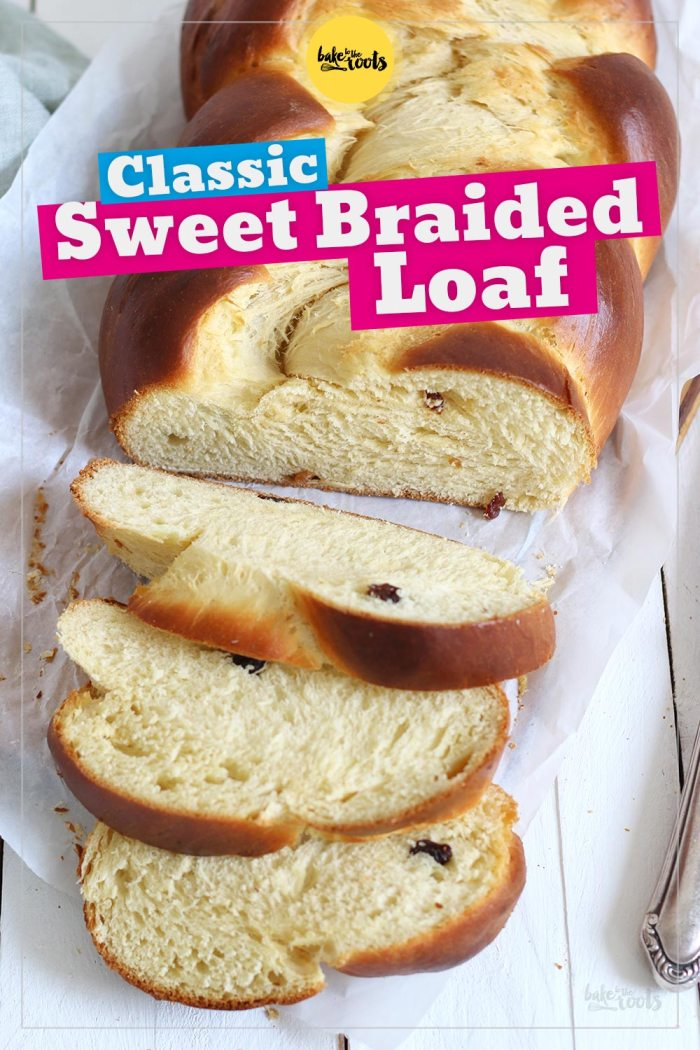 Classic Sweet Braided Loaf | Bake to the roots