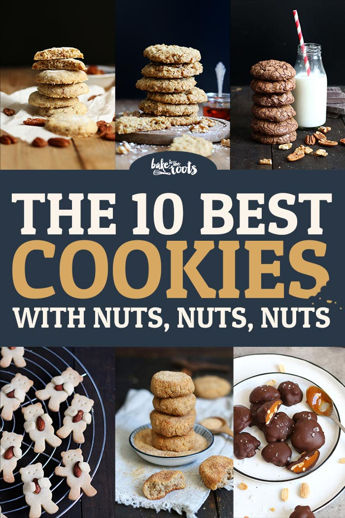 The 10 Best Cookies with Nuts | Bake to the roots