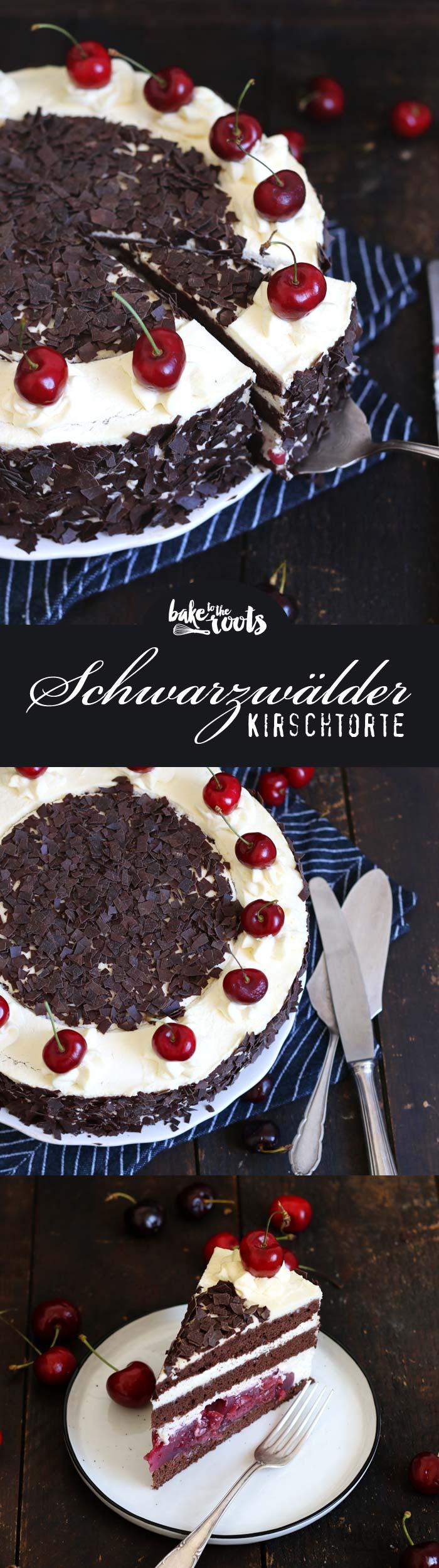 Delicious Black Forest Cake aka. Schwarzwälder Kirschtorte | Bake to the roots