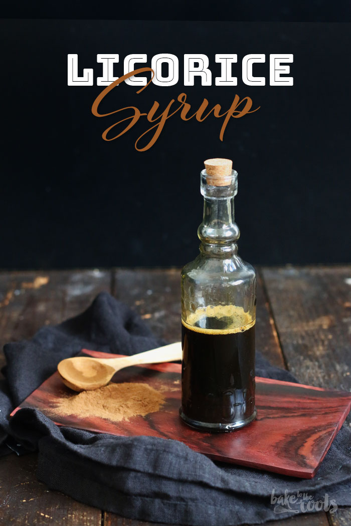 Homemade Licorice Syrup | Bake to the roots