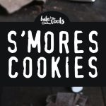 Delicious S'mores Cookies | Bake to the roots