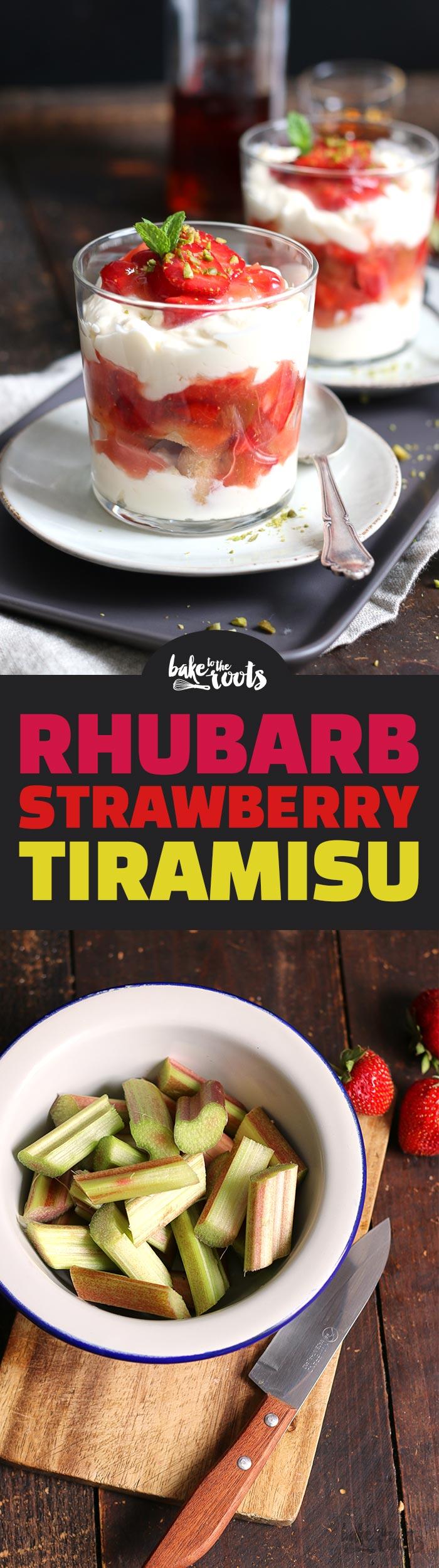 Rhabarber Erdbeere Tiramisu | Bake to the roots