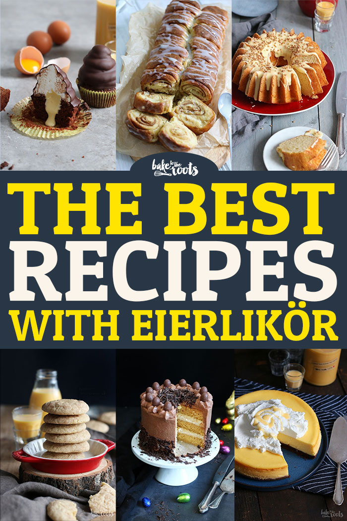 Best Of Eierlikör | Bake to the roots