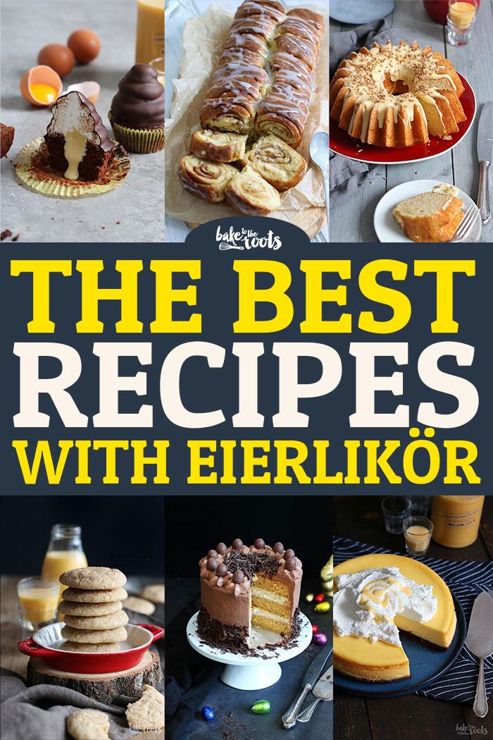 Best Of Eierlikör | Bake to the roots