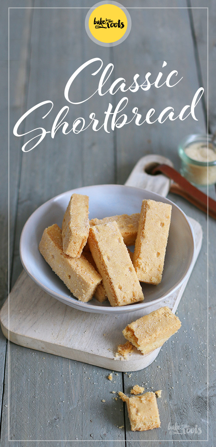 Classic Shortbread | Bake to the roots
