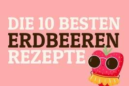 Best Of Erdbeeren | Bake to the roots