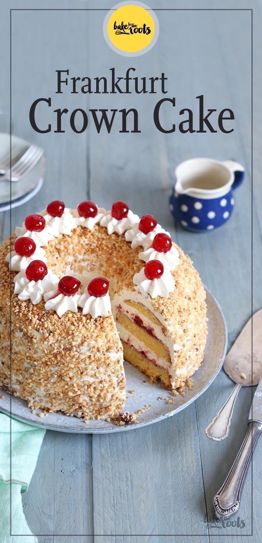 Frankfurt Crown Cake aka. Frankfurter Kranz | Bake to the roots