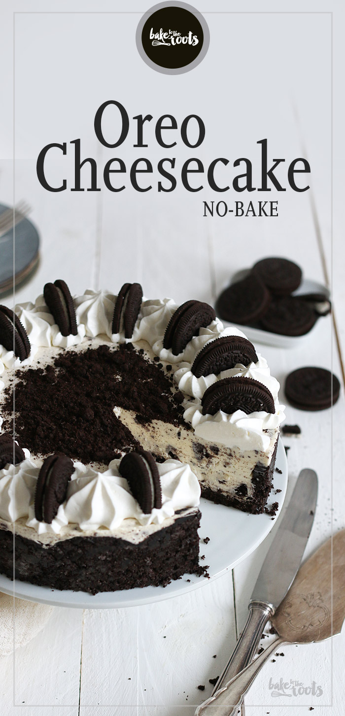 No-Bake Oreo Cheesecake | Bake to the roots