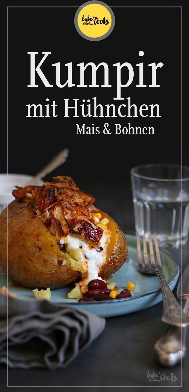 Kumpir mit Hühnchen, Mais & Kidneybohnen | Bake to the roots