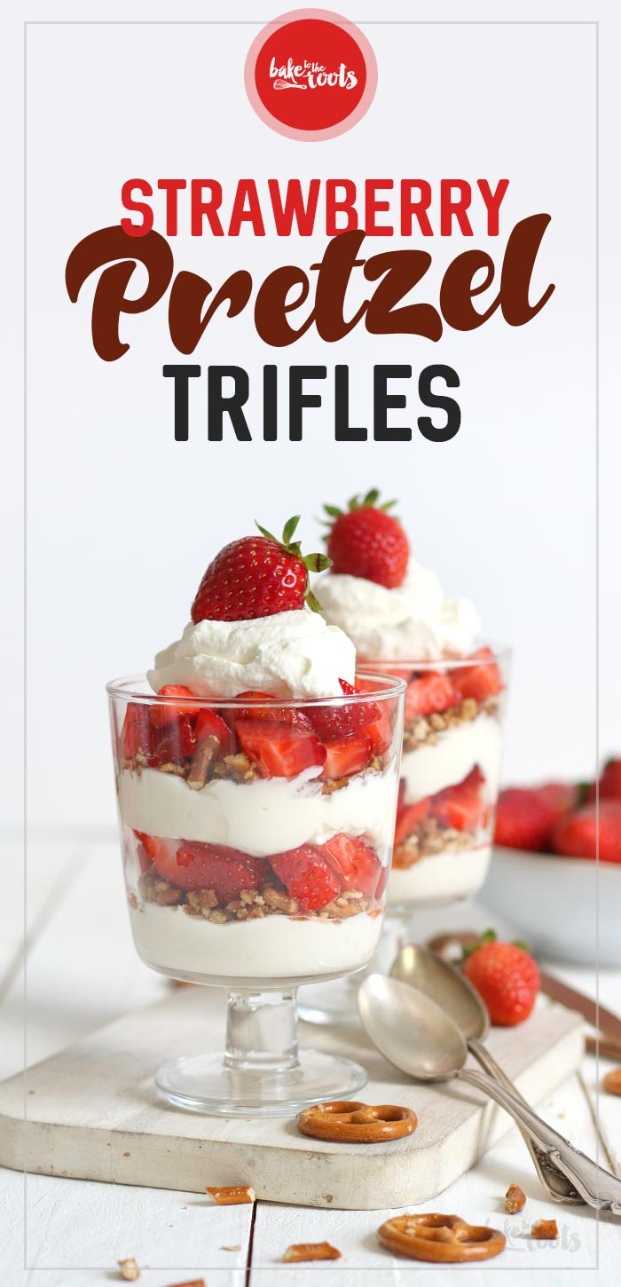 Strawberry Pretzel Trifle | Bake to the roots