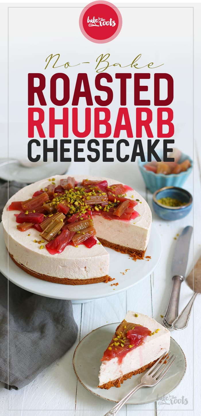 No-Bake Roasted Rhubarb Biscoff Cheesecake | Bake to the roots