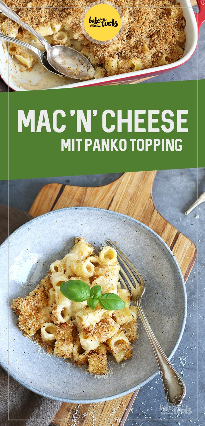 Mac'n'Cheese with Panko Topping | Bake to the roots
