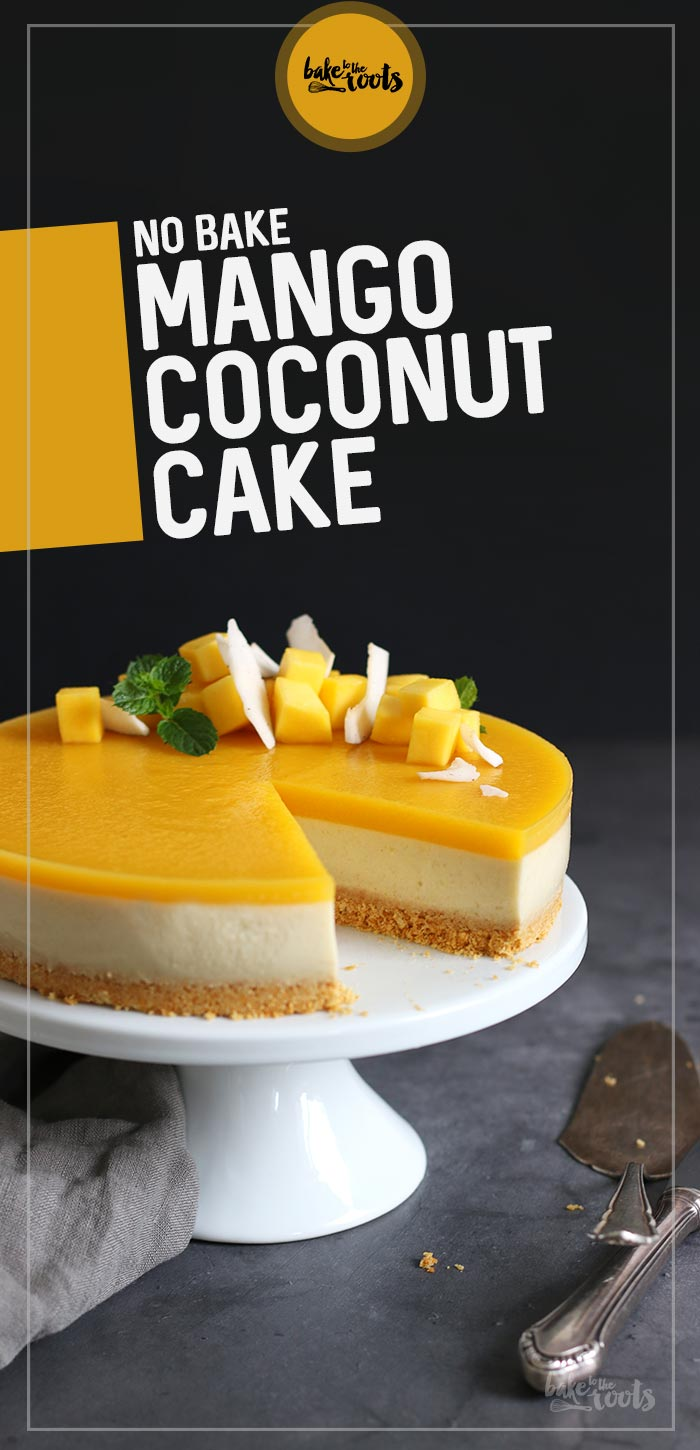 No-Bake Mango Coconut Cake | Bake to the roots