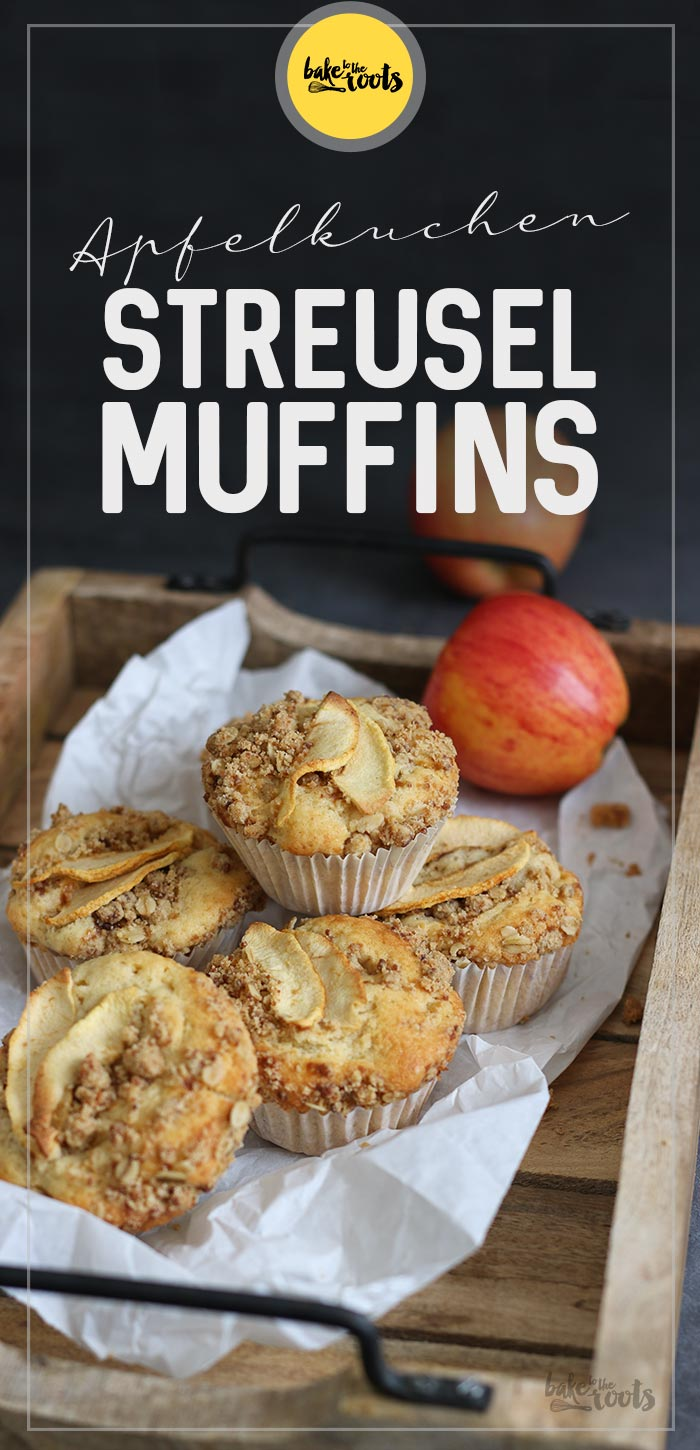 Apfelkuchen Streusel Muffins | Bake to the roots