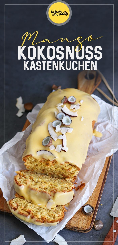 Mango Kokosnuss Kastenkuchen   Bake to the roots