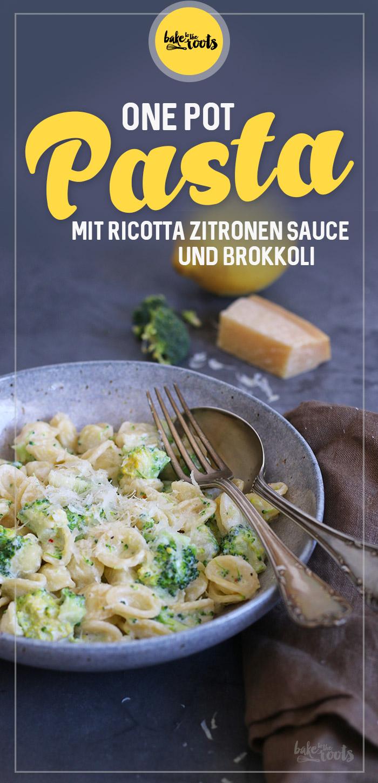 One-Pot Pasta mit Ricotta-Zitronen-Sauce und Brokkoli | Bake to the roots
