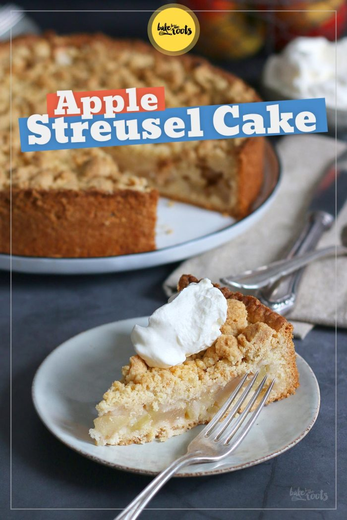 German Apple Streusel Cake | Bake to the roots
