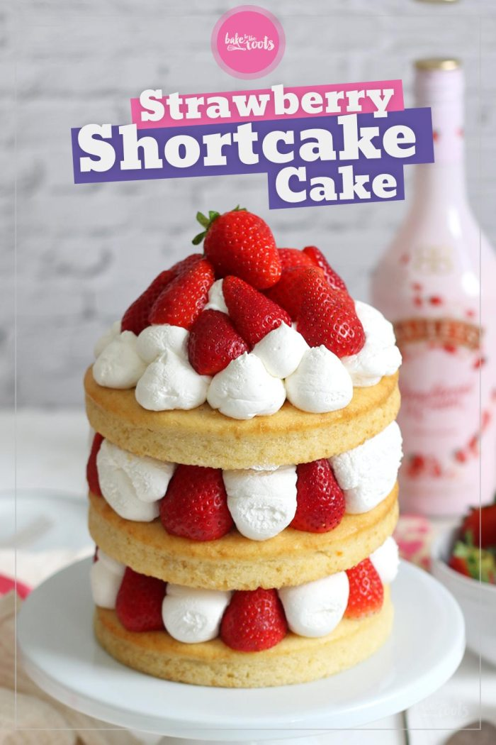 Strawberry Shortcake Cake | Bake to the roots