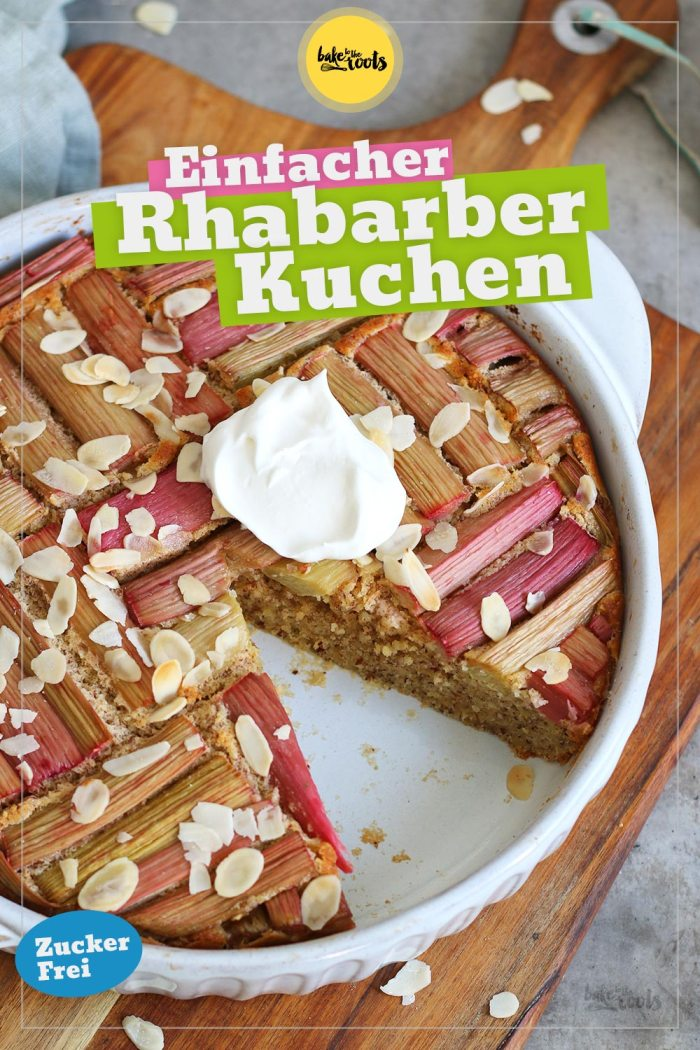 Einfacher Rhabarberkuchen (zuckerfrei)   Bake to the roots