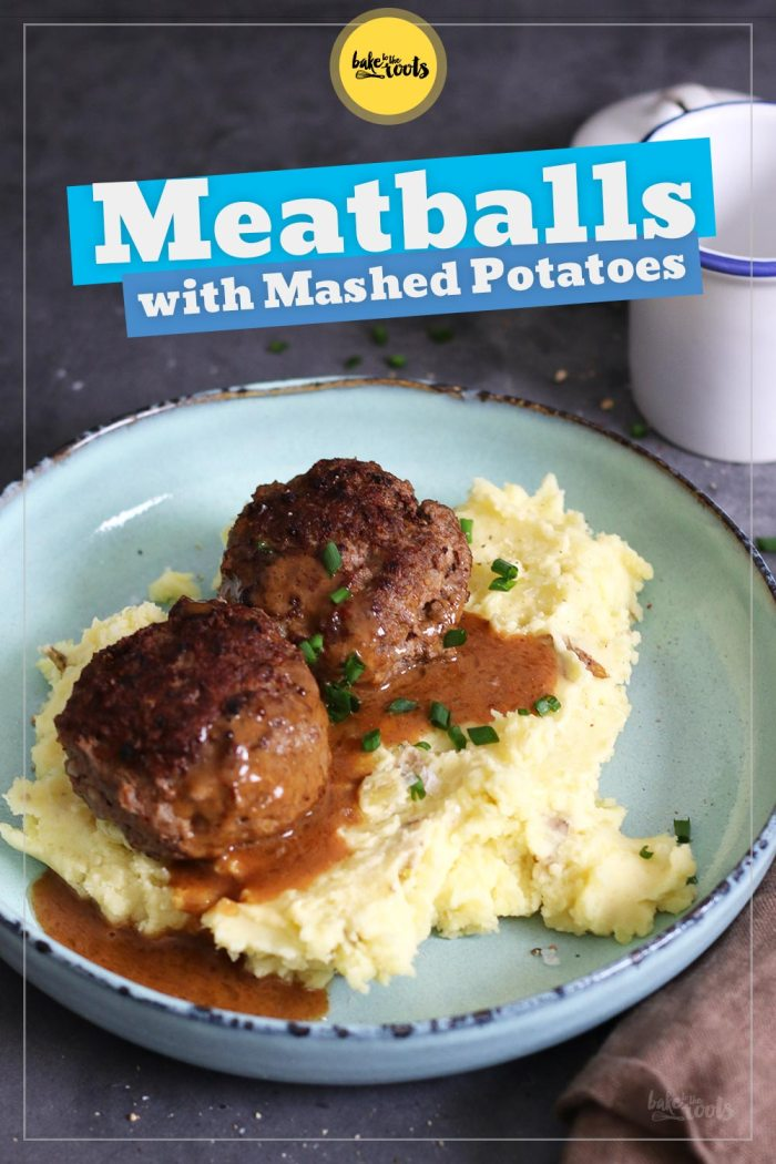Meatballs with Mashed Potatoes | Bake to the roots