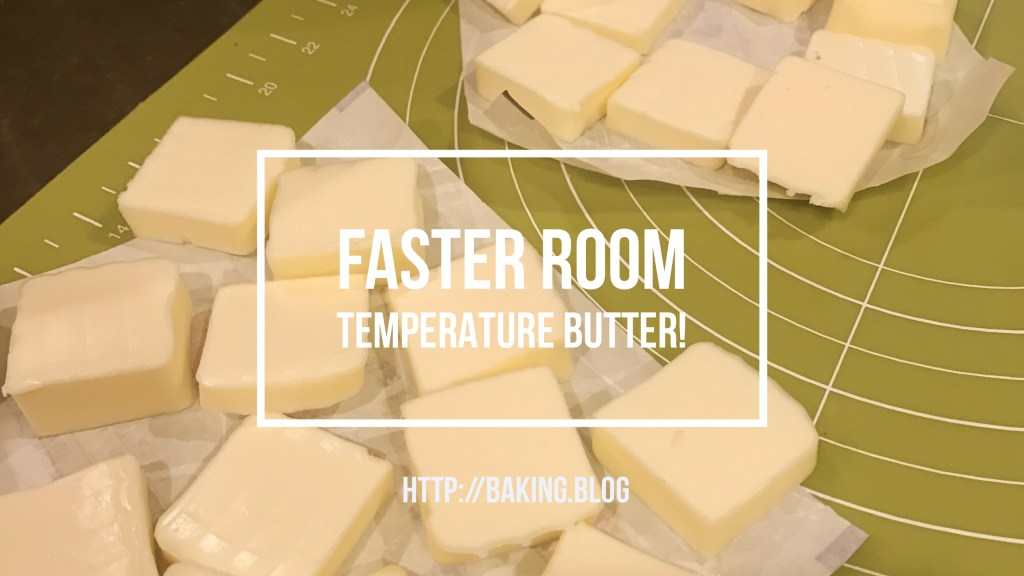 Quick, Fast Room Temperature butter
